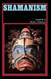 Nicholson, Shirley: Shamanism: An Expanded View of Reality