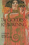 The Goddess Re Awakening The Feminine Principle Today