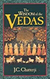 Chatterji, Jagadish Chandra: The Wisdom of the Vedas