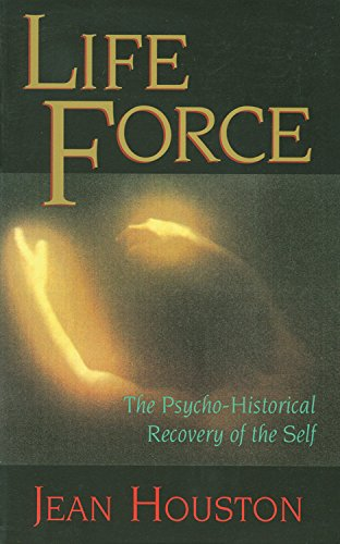 life-force-the-psycho-historical-recovery-of-the-self-quest-book