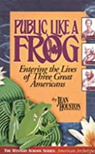 Public Like a Frog: Entering the Lives of…