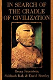 Feuerstein, Georg: In Search of the Cradle of Civilization