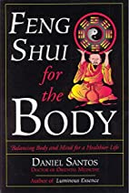 Feng Shui for the Body: Balancing Body and…