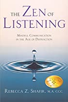 The Zen of Listening: Mindful Communication…