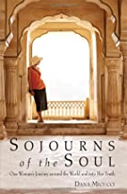 Sojourns of the Soul: One Woman's…