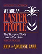 We Are An Easter People : Participant's…