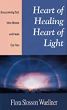 Heart of Healing, Heart of Light:…