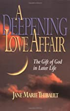 A Deepening Love Affair: The Gift of God in…