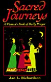 Richardson, Jan L.: Sacred Journeys: A Woman&#39;s Book of Daily Prayer