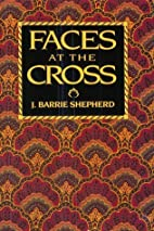 Faces at the Cross: A Lent and Easter…