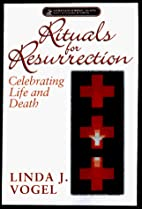 Rituals for resurrection : celebrating life…