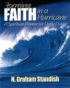 Forming Faith in a Hurricane: A Spiritual…