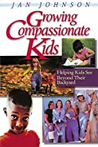 Growing Compassionate Kids: Helping Kids See…