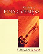 The Way of Forgiveness, Participants Book by…