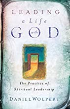 Leading a Life with God: The Practice of…
