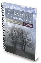 Journeying Through the Days 2008: A Calendar…