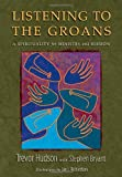 Hudson, Trevor: Listening to the Groans: A Spirituality for Ministry and Mission