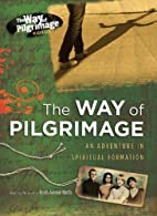 The Way of Pilgrimage Videos by Upper Room