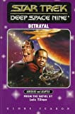 Lois Tilton: Betrayal (Star Trek - Deep Space Nine Series)