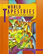World Tapestries: An Anthology of Global…