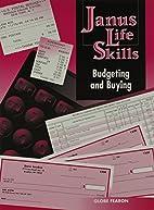 JANUS LIFE SKILLS:BUDGTING AND BUYING 98 by…
