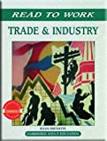 CAMBRIDGE: READ TO WORK:TRADE&INDUSTRY SE 97C.