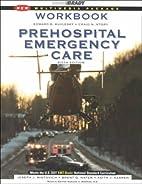 Prehospital Emergency Care by Edward B.…