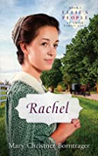 Rachel by Mary Christner Borntrager