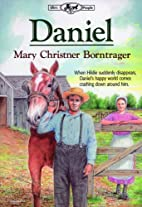 Daniel by Mary Christner Borntrager