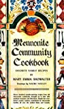 Showalter, Mary Emma: Mennonite Community Cookbook: Favorite Family Recipes