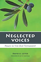 Neglected Voices: Peace in the Old Testament…