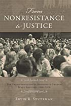 From Nonresistance to Justice: The…