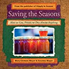 Saving the Seasons: How to Can, Freeze, or…
