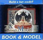 The Bat Book & See-Through Model by Luann…