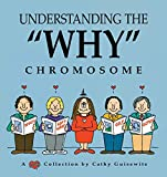 "Guisewite, Cathy: Understanding the ""Why"" Chromosome"