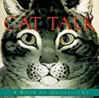 Cat Talk : a Book of Quotations by Armand…