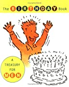 Birthday Book : A Treasury for Men by Daniel…