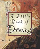 Burgess, Randy: A Little Book of Dreams