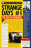 [???]: Strange Days: The Year in Weirdness
