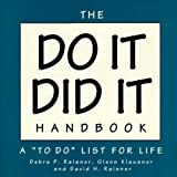 Raisner, Debra P.: The Do It-Did It Handbook: A to Do List for Life