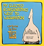 Toles, Tom: My Elected Representatives Went to Washington