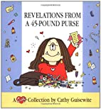 Revelations From A 45-Pound Purse by Cathy…