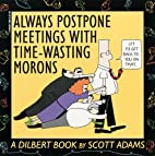 Always Postpone Meetings with Time-Wasting…