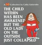 The Child Within Has Been Awakened: A Cathy…