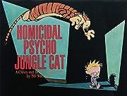 Homicidal psycho jungle cat : a Calvin and…
