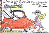 Wagner, John M.: Crabby Road: More Thoughts on Life from Maxine