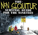 Wiley: The Non Sequitur Survival Guide for the Nineties