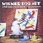 Wiener Dog Art: A Far Side Collection by…