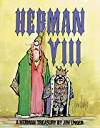 Herman VIII: A Herman Treasury by Jim Unger