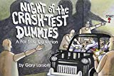 Larson, Gary: Night of the Crash-Test Dummies